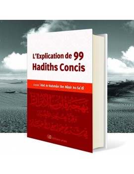 L'Explication de 99 Hadiths...