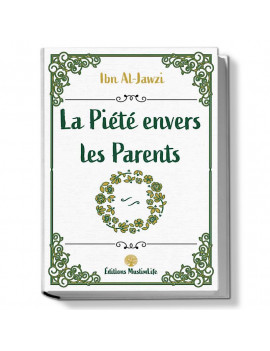 LA PIÉTÉ ENVERS LES PARENTS...